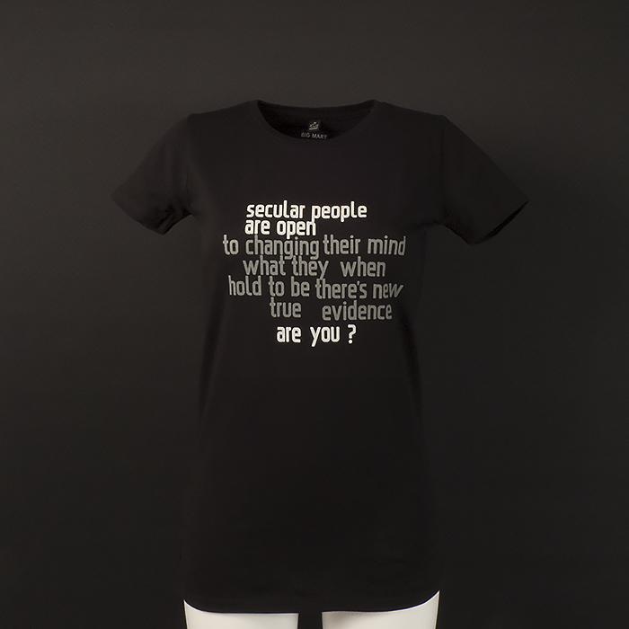 Secular people are open. Are you? Svart t-shirt, kvinna, kläder, sekulär, ateist
